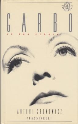Garbo. La sua storia