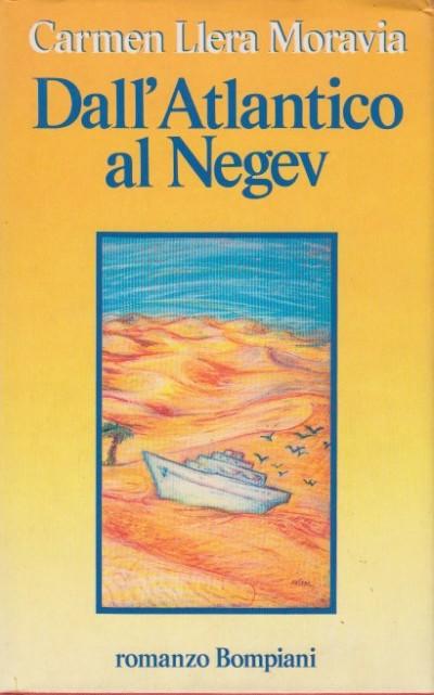Dall'atlantico al negev - Llera Moravia Carmen