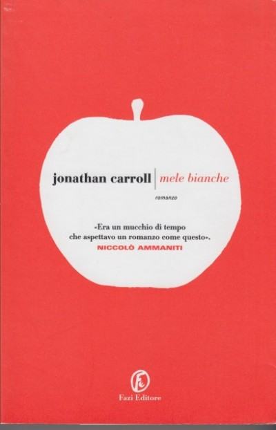 Mele bianche - Carroll Jonathan