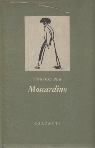 Moscardino. il servitore del diavolo - Pea Enrico