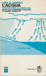 L'Acqua Introduzione all'idrologia Note all'edizione italiana di Mario Ciabatti