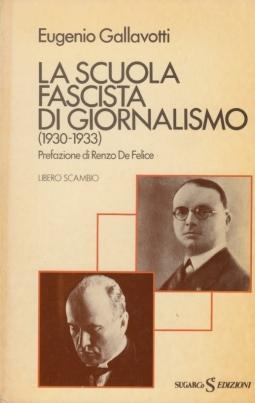 La scuola fascista di Giornalismo 1930-1933