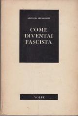 Come diventai fascista
