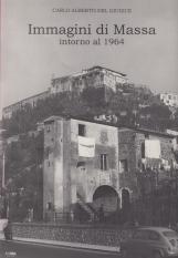 Immagini di Massa intorno al 1964