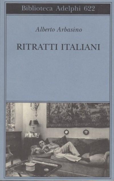 Ritratti italiani - Arbasino Alberto