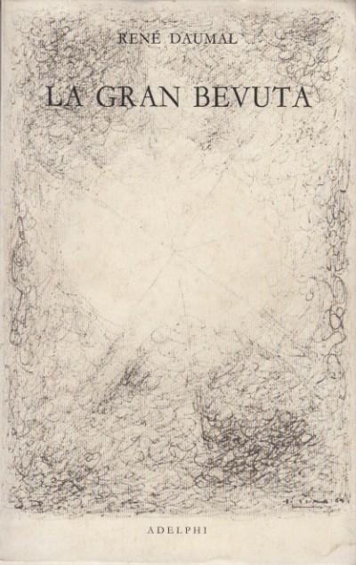 La gran bevuta - Rene Daumal