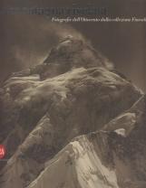 La montagna incantata. Fotografie dell'Ottocento dalla collezione Fineschi