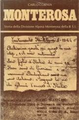 Monterosa. Storia della divisione alpina monterosa della R.S.I.