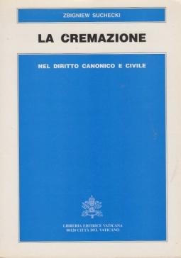 La cremazione nel diritto canonico e civile