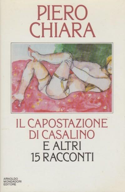 Il capostazione di casalino e altre storie - Chiara Piero