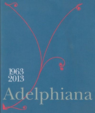 Adelphiana 1963 - 2013
