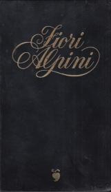 Fiori Alpini Edizione numerata in numeri romani fuori commercio
