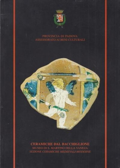 Ceramiche dal bacchiglione museo di s. martino della vaneza di cervarese s. croce - padova