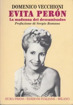 Evita Peron La madonna dei descamisados