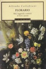 Florario Miti, leggende e simboli di fiori e piante