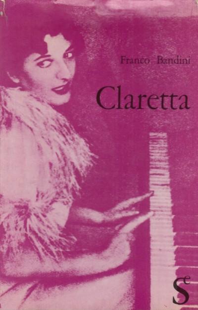 Claretta - Bandini Franco