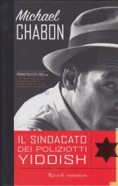 Il sindacato dei poliziotti yiddish - Chabon Michael