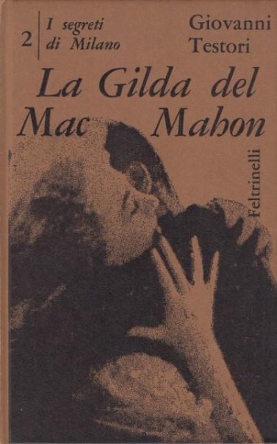 La gilda del mac mahon - Testori Giovanni