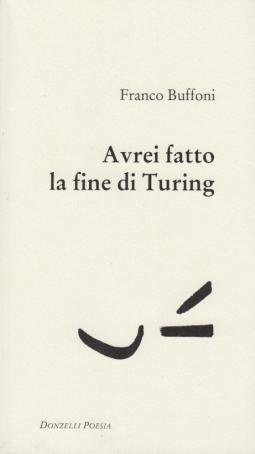 Avrei fatto la fine di Turing