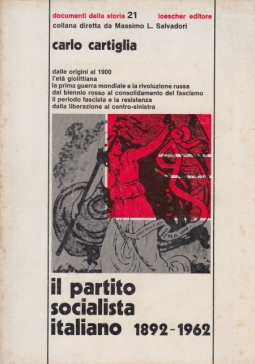 Il partito socialista italiano 1892-1962
