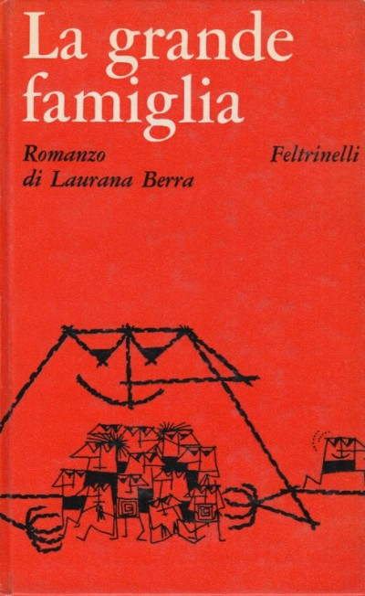 La grande famiglia - Berra Laurana