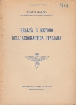 Realtà e metodo dell'aeronautica italiana