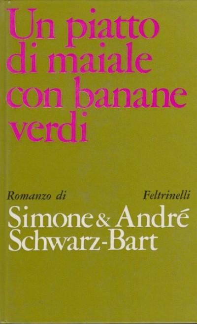 Un piatto di maiale con banane verdi - Simone & Andr? Schwarz-bart
