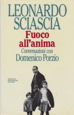 Fuoco all'anima Conversazioni con Domenico Porzio