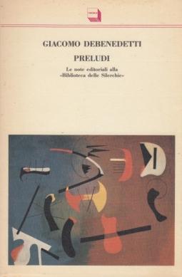 Preludi Le note editoriali alla Biblioteca delle Silerchie introduzione di Edoardo Sanguinetti a cura di Michele Gulinucci