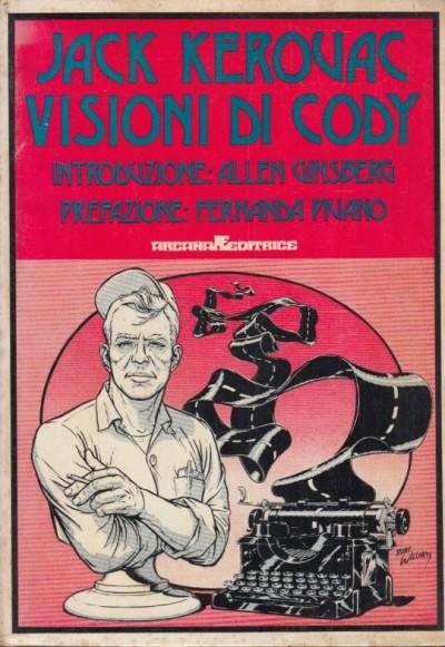 Visioni di cody - Kerouac Jack