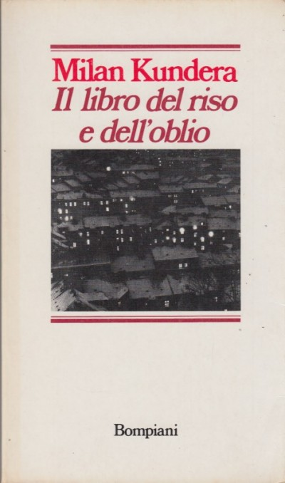 Il libro del riso e dell'oblio - Kundera Milan