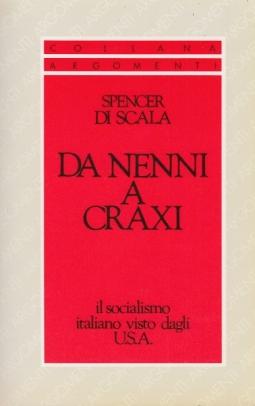 Da Nenni a Craxi Il socialismo italiano visto dagli Usa