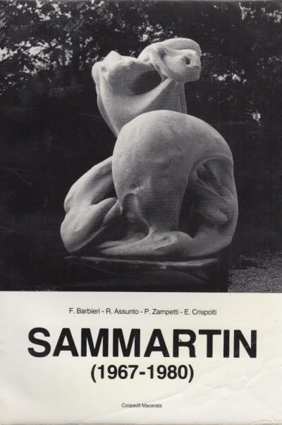 Sammartin (1967-1980) - Barbieri F. - Assunto R. - Zampetti P. - Crispolti E.