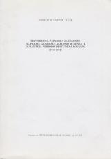 Lettere del P. Andrea M. Cecchin al priore generale Alfonso M. Benetti durante il periodo di studio a Lovanio (1938-1942)