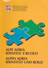 Alpe Adria identit? e ruolo - Alpen Aria Identit?t und rolle