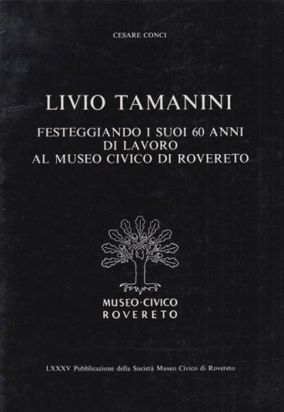 Livio tamanini festeggiando i suoi 60 anni di lavoro al museo civico di rovereto - Conci Cesare