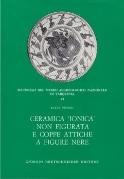 Ceramica Ionica non figurata e coppe attiche a figure nere