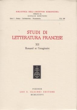 Studi di letteratura francese 12 Ronsard et l'imaginaire