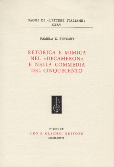 Retorica e mimica nel decamerone e nella commedia del cinquecento - Pamela D. Stewart