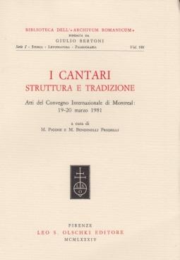 I cantari, struttura e tradizione. Atti del Convegno internazionale (Montreal, 19-20 marzo 1981)