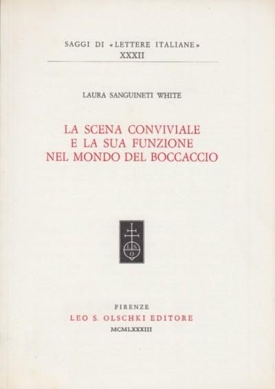 La scena conviviale e la sua funzione nel mondo del boccaccio - Sanguinetti White Laura