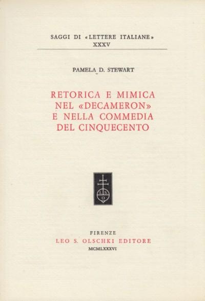 Retorica e mimica nel decameron e nella commedia del cinquecento - Pamela D. Stewart