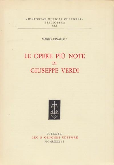 Le opere più note di giuseppe verdi - Rinaldi Mario