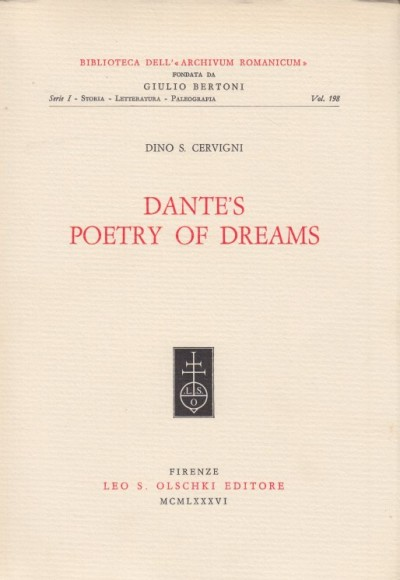 Dantes poetry of dreams - Dino S. Cervigni
