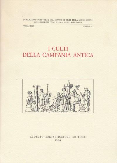 I culti della campania antica atti del convegno di studi in ricordo di nazarena valenza mele