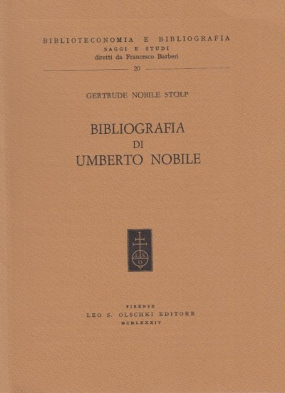 Bibliografia di umberti nobile - Nobile Stolp Gertrude