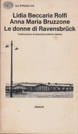 Le donne di Ravensbruck. Testimonianze di deportate politiche italiane