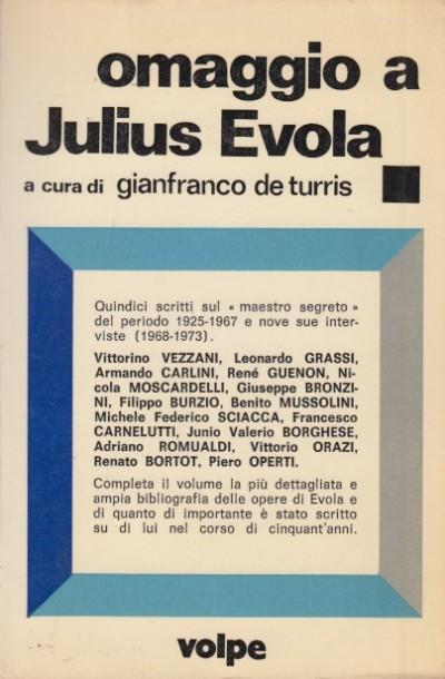 Omaggio a julius evola per il suo lxxv compleanno - Gianfranco De Turris (a Cura Di)