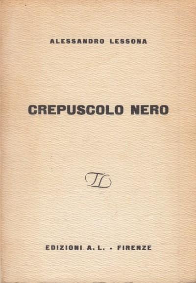 Crepuscolo nero - Lessona Alessandro