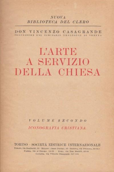 L'arte a servizio della chiesa ii. iconografia cristiana - Don Vincenzo Casagrande